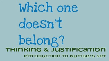 Which one doesn't belong? Critical Justification Set - Introduction to Numbers