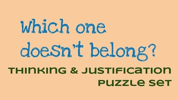 Which one doesn't belong? Critical Thinking & Justification Set - Geometry