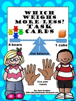 Which weighs more/less? - task cards for balance scale/hands