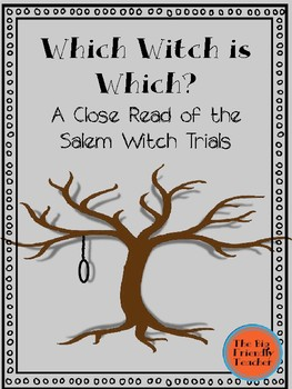 Which witch is which? A close read of the Salem Witch Trials