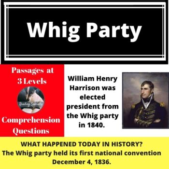 Whig Party Differentiated Reading Passage December 4