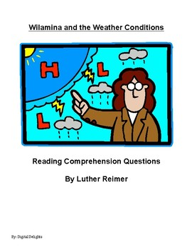 Whilamina and the Weather Conditions Reading Comprehension Questions