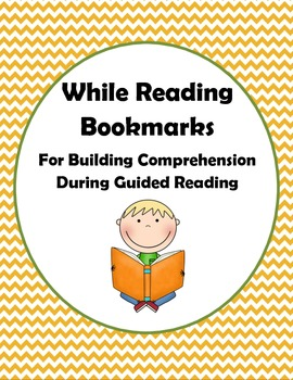 While Reading Bookmarks: For Building Comprehension During Guided Reading