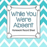 While You Were Absent Homework Record Sheet