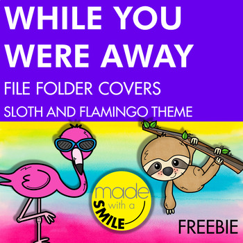 While You Were Away File Folder Sheets