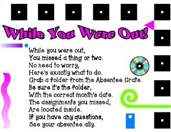 While You Were Out: A Poem for Absent Students for Absent Folder Crate