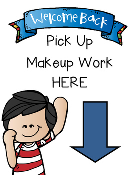 While You Were Out NO PREP Makeup Work Forms