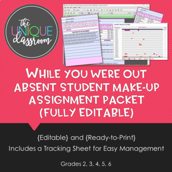 While You Were Out Absent Student Make-up Assignment Packet {Fully Editable}