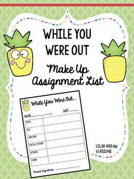 While You Were Out Absent Work List