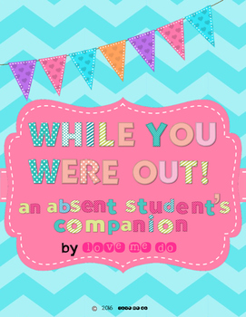 While You Were Out: An Absent Student's Companion