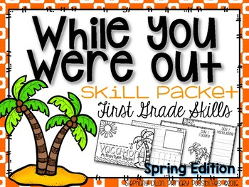 While You Were Out {First Grade Spring}