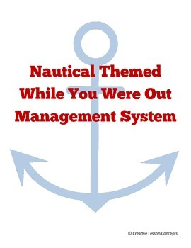 While You Were Out Nautical Theme