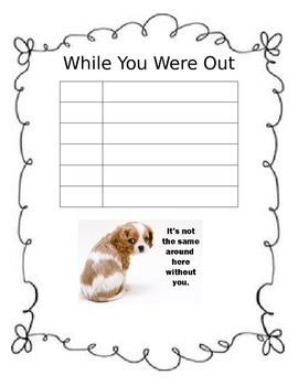 While You Were Out (absent student form)