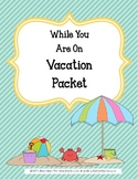 While You're on Vacation {Reading & Writing Assignments}