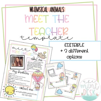 Whimsical Animals Meet The Teacher Templates! Editable + 3 Different Styles!