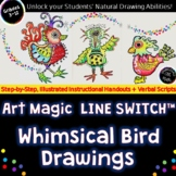 Whimsical Birds- Creative Drawing Lesson with 5 Handouts