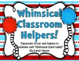 Classroom Decor: Whimsical Classroom Helpers!