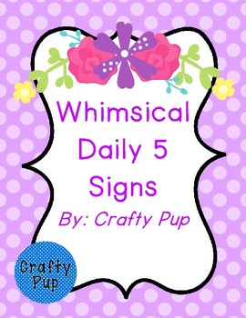 Whimsical Daily 5 Signs