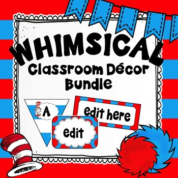 Whimsical Inspired Classroom Decor ~ Red, White and Blue ~ EDITABLE