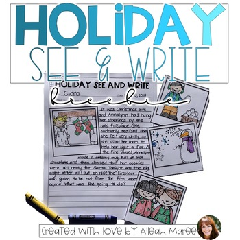 Holiday See and Write Creative Writing Activities {NO PREP}