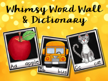 Whimsical Word Wall and Dictionary
