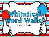 Word Walls & Classroom Decor Bundle: Whimsical!