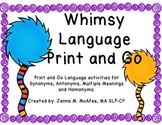 Whimsy Language, Print and Go