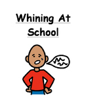 Whining Social Story