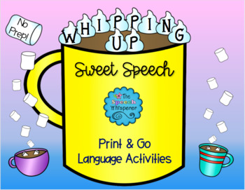 Whipping Up Sweet Speech BUNDLE