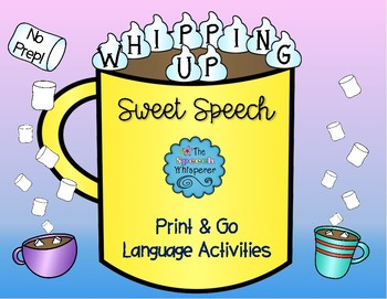Whipping Up Sweet Speech: Language Activities