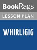 Whirligig Lesson Plans