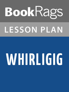 Whirligig Lesson Plans