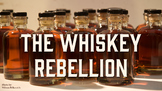Whiskey Rebellion PowerPoint and Lecture Notes