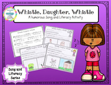 Whistle, Daughter, Whistle Song and Literacy Activity for do re mi sol