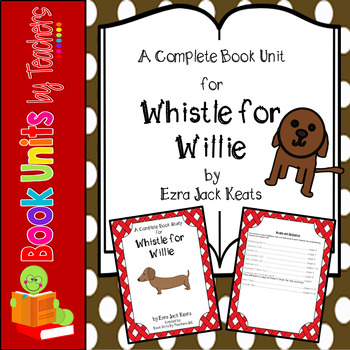 Whistle For Willie By Ezra Jack Keats Book Unit