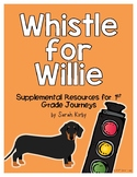 Whistle for Willie - 1st Grade Journeys Supplemental Resources
