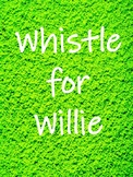 Whistle for Willie - Book Companion