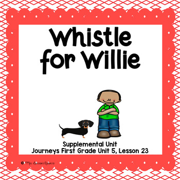 Whistle for Willie- First Grade Supplemental Unit