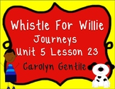 Whistle for Willie Journeys Unit 5 Lesson 23 First Grade Sup. Act.
