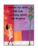 Whistle for Willie QR Code Listening Center