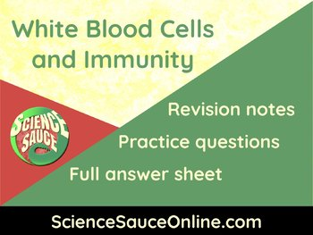 White Blood Cells and Immunity - Handout and practice questions