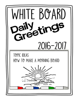 White Board Daily Greetings 2016-2017