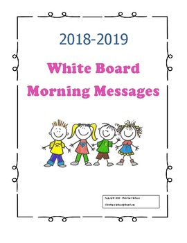 White Board Morning Messages 2018 2019