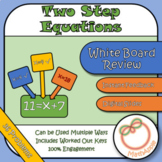 White Board Review: Solving Two-Step Equations (Google Slides)