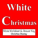 White Christmas ♫ ♫  Movie Worksheet + Answer Key