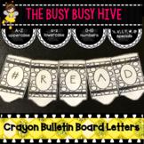 White Crayon Bulletin Board Letters