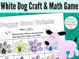 White Dog Craft & Math Game: Pre-K, Transitional Kinder, & Kinder