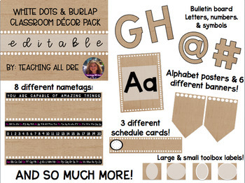 EDITABLE White Dots & Burlap Classroom Decor Pack