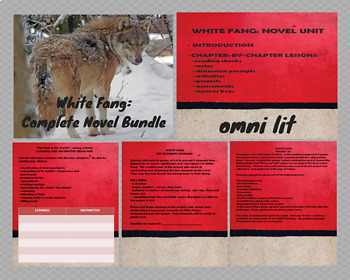 White Fang:  Chapter-by-Chapter Novel Unit