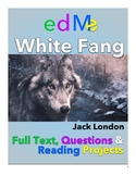 White Fang: Full Text, Chapter Quizzes, Projects & Rubrics